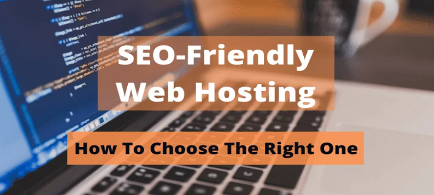 How to Choose SEO Friendly Web Hosting – The Right One