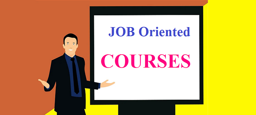 Best 7 Job Oriented Courses – A Way To Overcome Lack of Experience